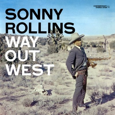 Sonny_Rollins-Way_Out_West_(album_cover)